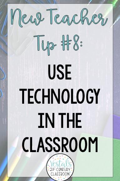 teaching-tips-for-new-teachers-use-technology