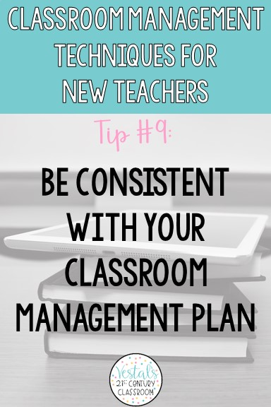 be-consistent-with-classroom-management-plan