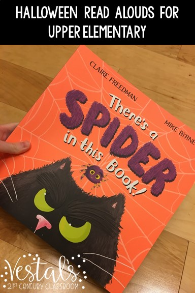 fall-read-alouds-for-upper-elementary-theres-a-spider-in-this-book