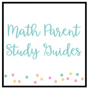 Math Parent Study Guides