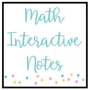 Math Interactive Notes