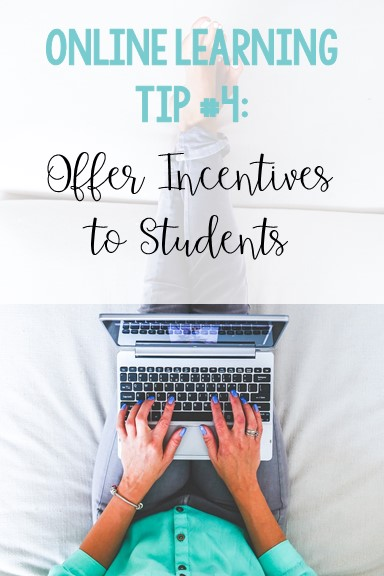 online-learning-tips-for-teachers-offer-incentives