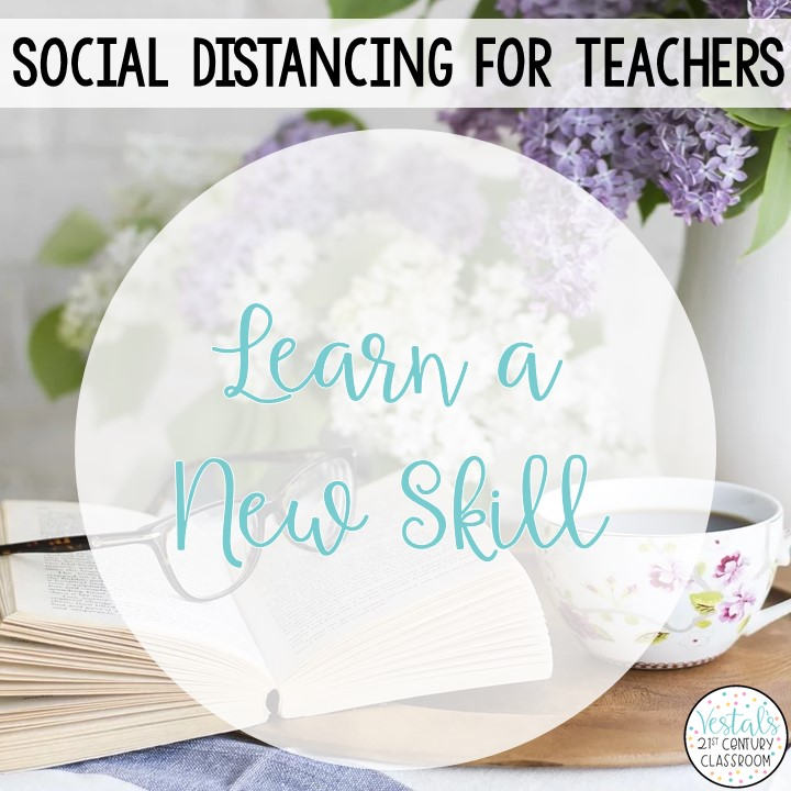 social-distancing-ideas-learn-new-skill