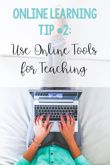 online-learning-tips-for-teachers-use-online-tools-for-teaching