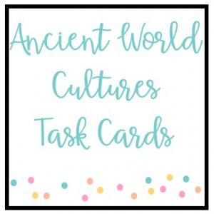 Ancient World Cultures Task Cards